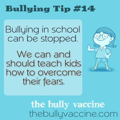 Bullying Tip #14: Bullying in School can be stopped