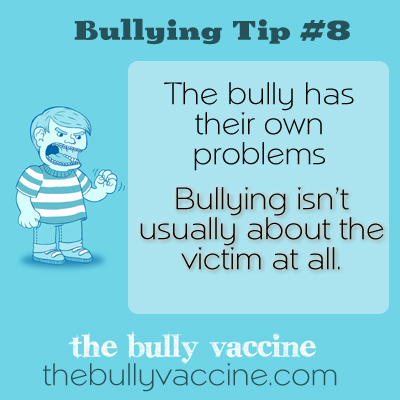 Bullying tip #8 from The Bully Vaccine book