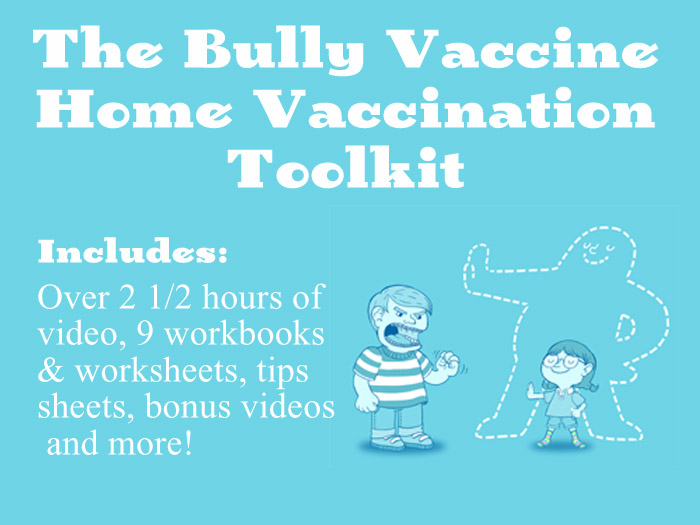 The Bully Vaccine Home Vaccination Toolkit