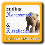 Ending Harassment & Retaliation in the Workplace