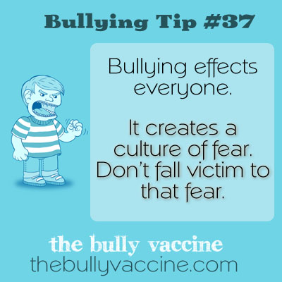Bullying tip #37: How 1 person can take on a bully and change a school