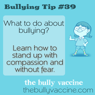 Bullying tip #39: Why you should never fear a bully