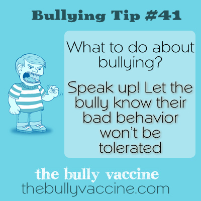 Bullying tip: 41: What to do if you witness someone being bullied.