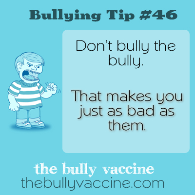 Bullying tip #46: Why intelligence and compassion trump bullies every day.