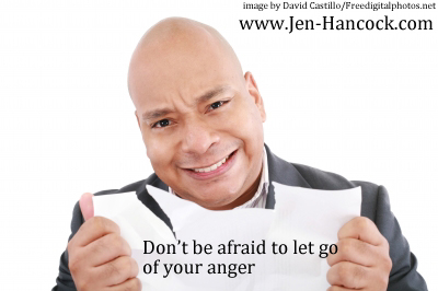Don't be afraid to let go of your anger